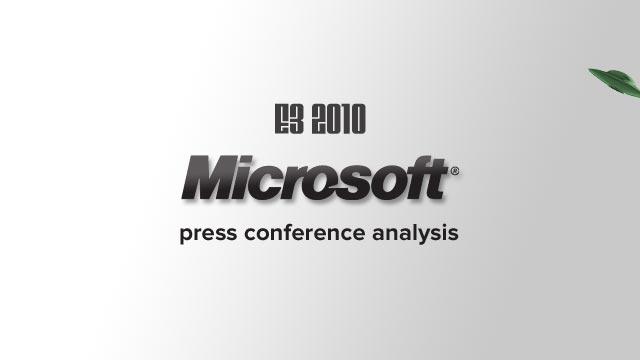 E3 2010: Microsoft Press Conference Analysis