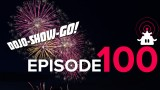 Dojo-Show-Go! Episode 100: And Another Thing