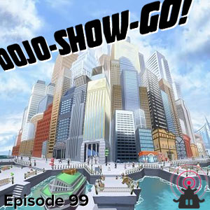 Dojo-Show-Go! Episode 99: PSA
