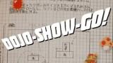 Dojo-Show-Go! Episode 114: According to Calculations