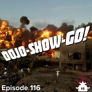 Dojo-Show-Go! Episode 116: Glorified