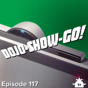 Dojo-Show-Go! Episode 117: Hush Now