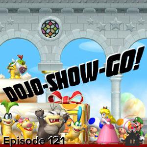 Dojo-Show-Go! Episode 121: Bittersweet Birthday