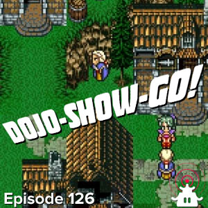 Dojo-Show-Go! Episode 126: The Feedback Fantastic