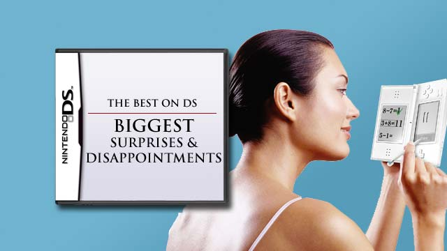 The Best on DS: Biggest Surprises & Disappointments