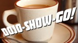 Dojo-Show-Go! Episode 139: Let's Get Some Coffee