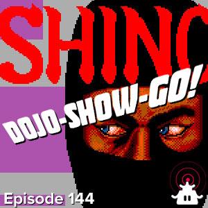 Dojo-Show-Go! Episode 144: Slash Jump Die