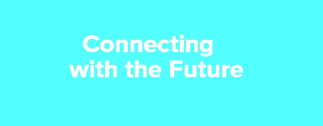 Connecting with the Future masthead