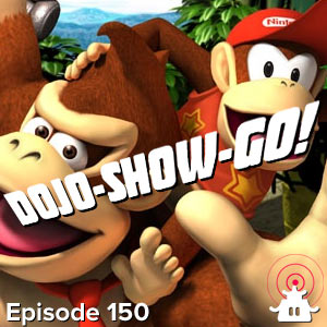 Dojo-Show-Go! Episode 150: Not Finished Yet