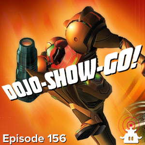 Dojo-Show-Go! Episode 156: Flame On