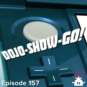 Dojo-Show-Go! Episode 157: Sounds Like Seven