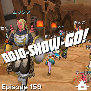 Dojo-Show-Go! Episode 159: Questing