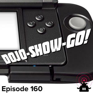 Dojo-Show-Go! Episode 160: Circle the Wagons