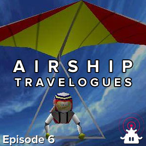 Airship Travelogues Episode 006: IGN64 Nostalgia