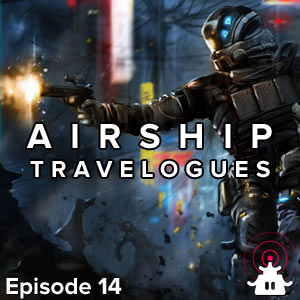 Airship Travelogues: Episode 014: Headshots in X-Ray