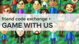 Friend Code Exchange + Game with Us