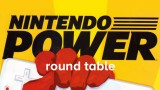 Nintendo Power Round Table Masthead