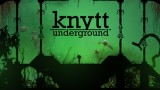 screen_KnyttUnderground-01