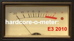 Hardcore-o-meter E3 2010