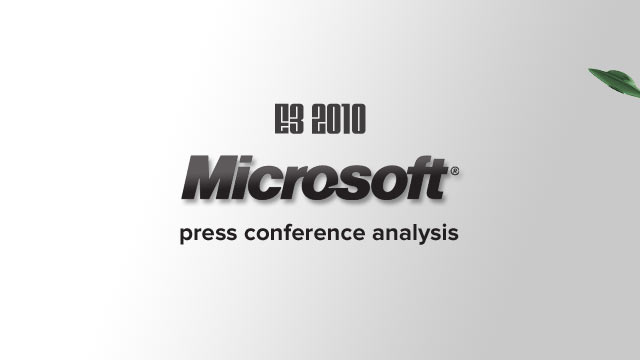E3 2010: Microsoft Press Conference Analysis