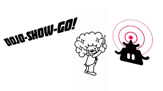 Dojo-Show-Go!