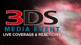 3DS Media Event Live Coverage & Reactions