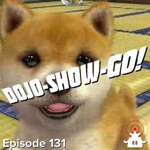 Dojo-Show-Go! Episode 131: Your First Bought