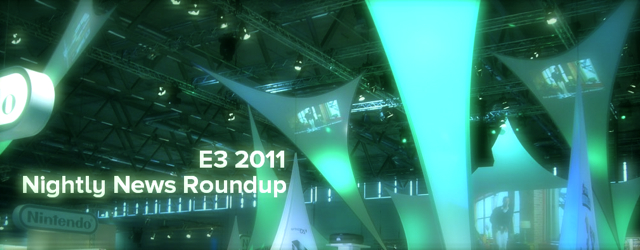 E3 2011 Nightly News Roundup 06.09.11 (Kevin) masthead
