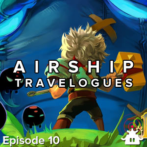 Airship Travelogues Episode 010: Supergiant